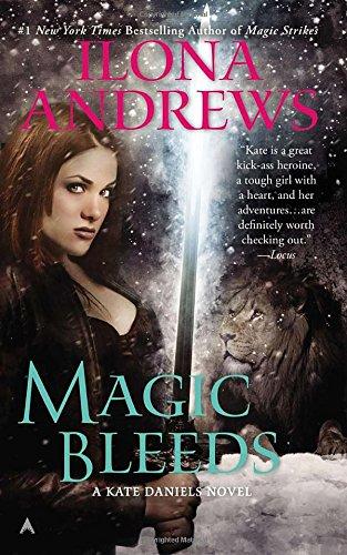 Magic Bleeds (Kate Daniels, Band 4) B N M Shifter