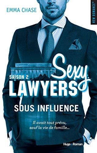 Sexy Lawyers Saison 2 Sous influence par [Chase, Emma]