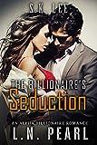 The Billionaire's Seduction: A Single Dad Romance (The Billionaire's Touch Book 3)