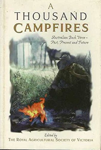 a-thousand-campfires-australian-bush-verse-past-present-and-future