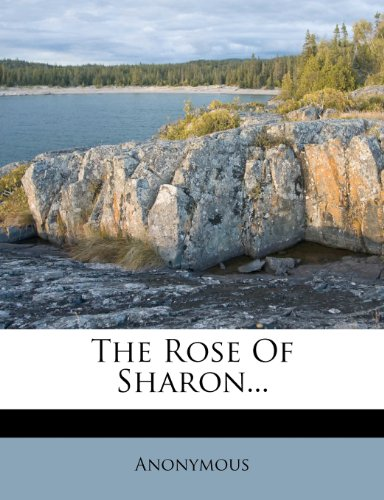 The Rose Of Sharon...