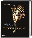 Auf den Spuren Tutanchamuns - Zahi Hawass