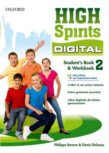 High spirits digital. Student's book-Workbook. Per la Scuola media. Con e-book. Con espansione online: 2