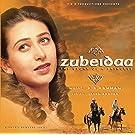 Zubeidaa (Original Motion Picture Soundtrack)