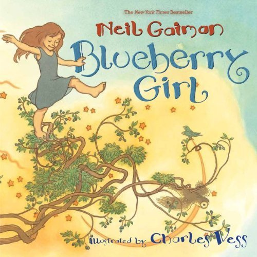 Blueberry Girl by Gaiman, Neil (2011) Paperback