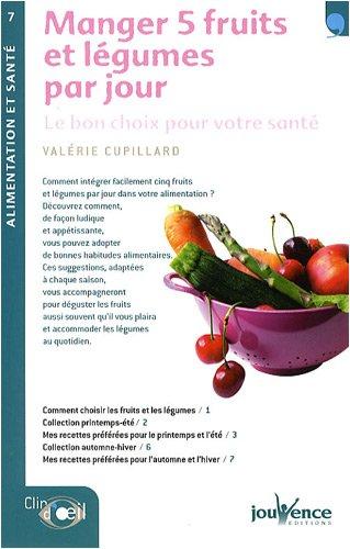 Manger 5 fruits et légumes par jour : Le bon choix pour votre santé