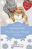 SCHNEEROSEN - Prinz Charming zu Weihnachten