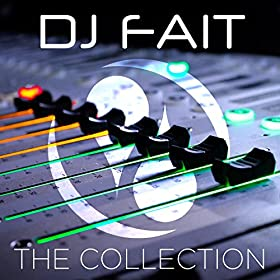 Various Artists-DJ Fait: The Collection