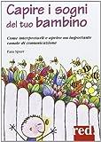 Scarica Libro Capire i sogni del tuo bambino (PDF,EPUB,MOBI) Online Italiano Gratis