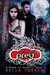 A Shade of Vampire 11: A Chase of Prey: Volume 11 by Bella Forrest (2015-03-21)