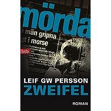 Zweifel: Roman (Lars M. Johansson, Band 5)