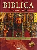 Biblica: Der Bibelatlas - Barry J. Beitzel
