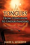 Tongues: From Confusion to Understanding by James A. McMenis (2009-12-11)