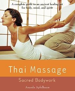 Thai Massage: Sacred Body Work (Avery Health Guides) (English Edition)