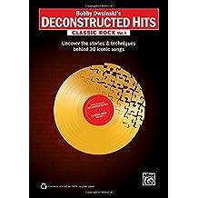 Bobby Owsinski's Deconstructed Hits: Classic Rock, Vol. 1  |  Book