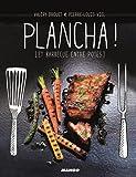 Plancha ! Et barbecue entre potes