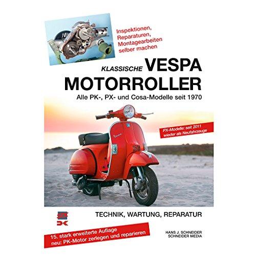 Reparaturanleitung Vespa PX PK Cosa 9.