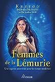 Femmes de la Lémurie: Une sagesse ancestrale pour les temps modernes