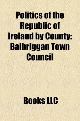Politics of the Republic of Ireland by County: Politics of County Carlow, Politics of County Cavan, Politics of County Clare