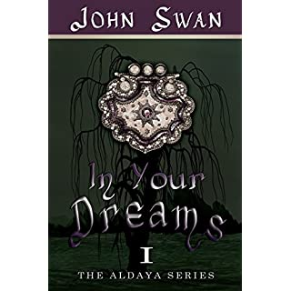 In Your Dreams (The Aldaya Series Book 1) (English Edition)