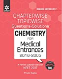 Chapterwise-Topicwise Questions-Solutions CHEMISTRY for Medical Entrances