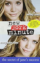The Secret of Jane's Success (New York Minute) by Mary-Kate Olsen (2004-08-02)