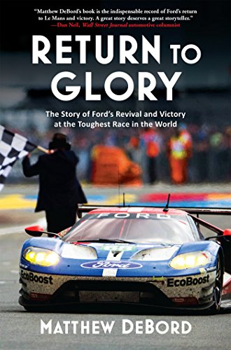Return to Glory: The Story of Fordas Revival and Victory at the Toughest Race in the World por Matthew Debord