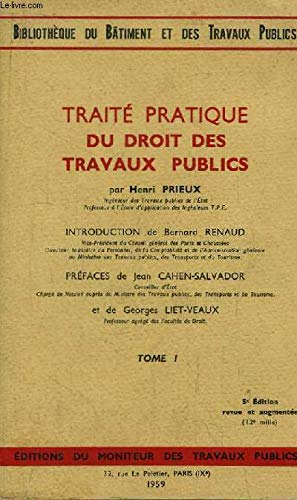Traité pratique du droit des travaux publics. tome 1 par PRIEUX Henri