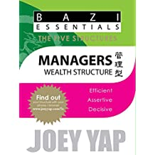 The Five Structures -  Managers: (Wealth Structure) (English Edition)