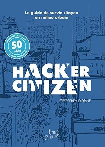 Télécharger Hacker Citizen PDF Lire En Ligne