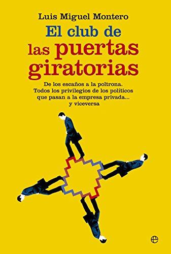 El Club De Las Puertas Giratorias (Actualidad)