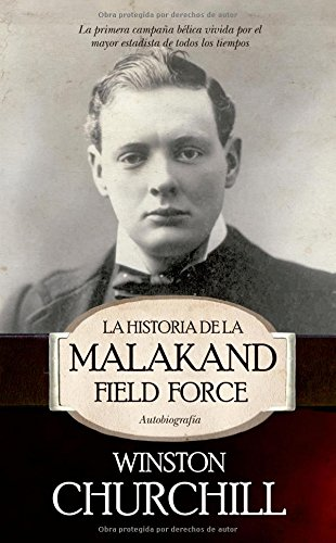 La historia de la Malakand Field Force (Historia (arcopress))