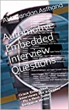 Automotive Best Deals - Automotive Embedded Interview Questions: Crack Embedded Interviews like a Genius - By a Best Seller Technical Writer