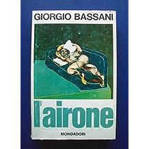 Giorgio Bassani - L'airone - 1^ Ed. Mondadori, 1968