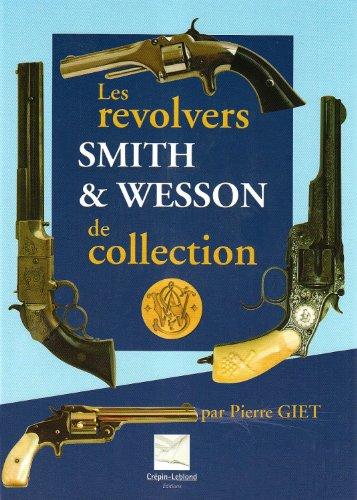 les-revolvers-smith-et-wesson-de-collection