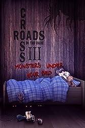 Crossroads in the Dark 3: Monsters Under Your Bed