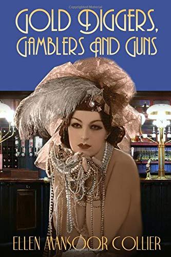 Gold-Diggers, Gamblers and Guns (Jazz Age Mystery Series, Band 3) Damen Gold Digger