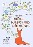 Kritzel-Malbuch und Mitmachbuch. 8-12 Jahre - Vicky Bo