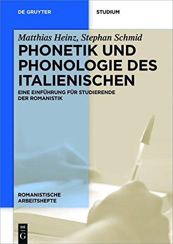 Phonetik und Phonologie des Italienischen: Eine Einführung für Studierende der Romanistik (Romanistische Arbeitshefte, Band 68)