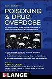 Poisoning and Drug Overdose,  Sixth Edition (Poisoning & Drug Overdose)