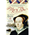 Mary Tudor: The First Queen