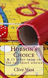 Hobson's Choice and 15 other twist-in-the-tail short stories