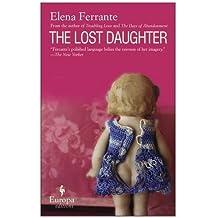 The Lost Daughter by Elena Ferrante (2008) Paperback