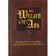 The Wizard of Ads: Turning Words into Magic And Dreamers into Millionaires (English Edition)