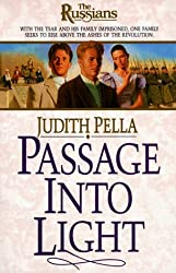 Passage into Light: Book 7 (Russians) by Judith Pella (1998-10-06)