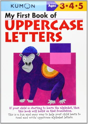 My First Book of Uppercase Letters (Kumon's Practice Books)
