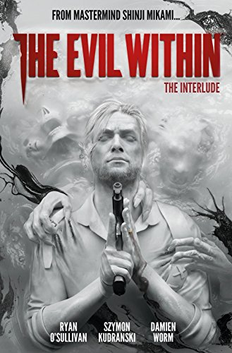 The Evil Within Volume 2: The Interlude por Ryan O'Sullivan