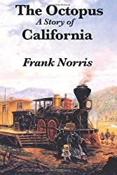 The Octopus: A Story of California by Frank Norris (2010-09-03)