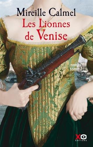 Les lionnes de Venise (2) : Tome 2