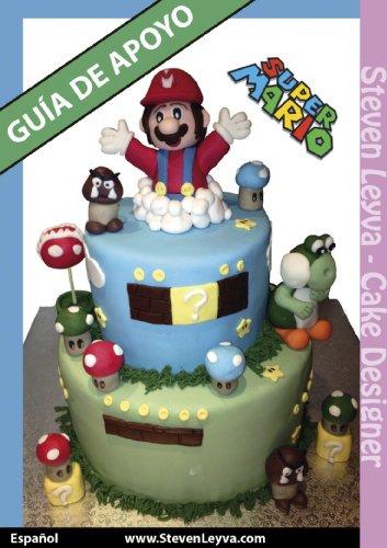 Tartas Fondant: Guía Mario Bros: Aprende a decorar tartas